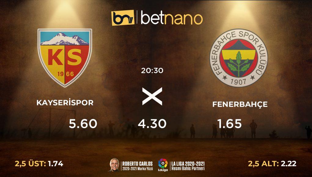 Kayserispor - Fenerbahçe Maçı